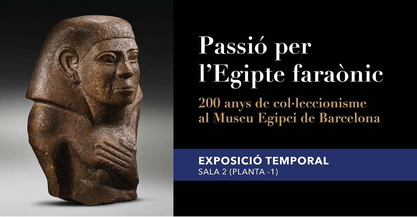 Exposició Temporal Passió per l'Egipte faraònic SALA 2
